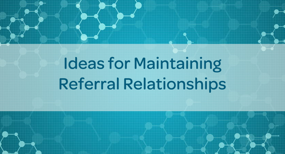 blog-maintaining-referral-relationships