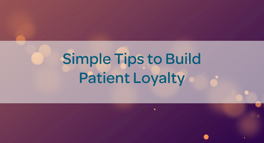 blog-build-physician-patient-loyalty